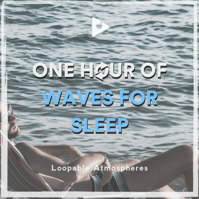 1 Hour Of Waves For Sleep