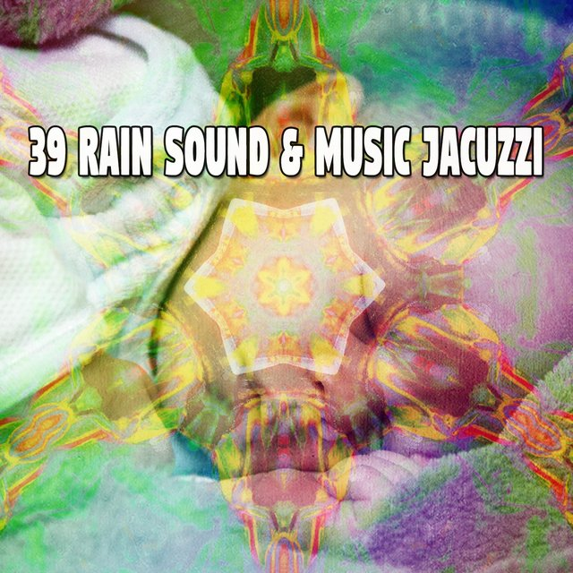 39 Rain Sound & Music Jacuzzi
