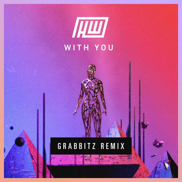 With You (Grabbitz Remix)