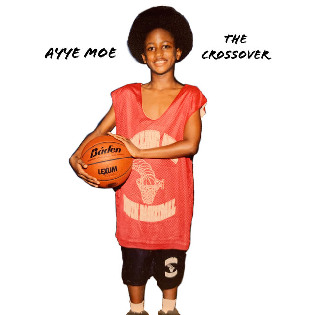 Cover art for album The Crossover by Ayye Moe
