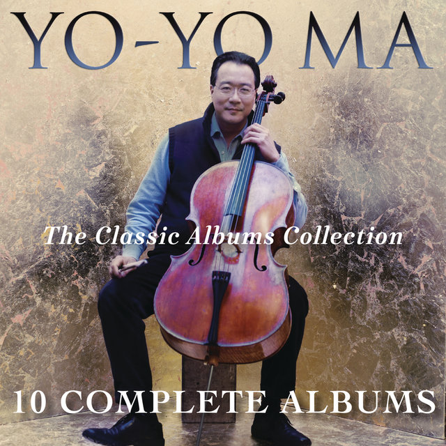 Yo-Yo Ma - The Classic Albums Collection