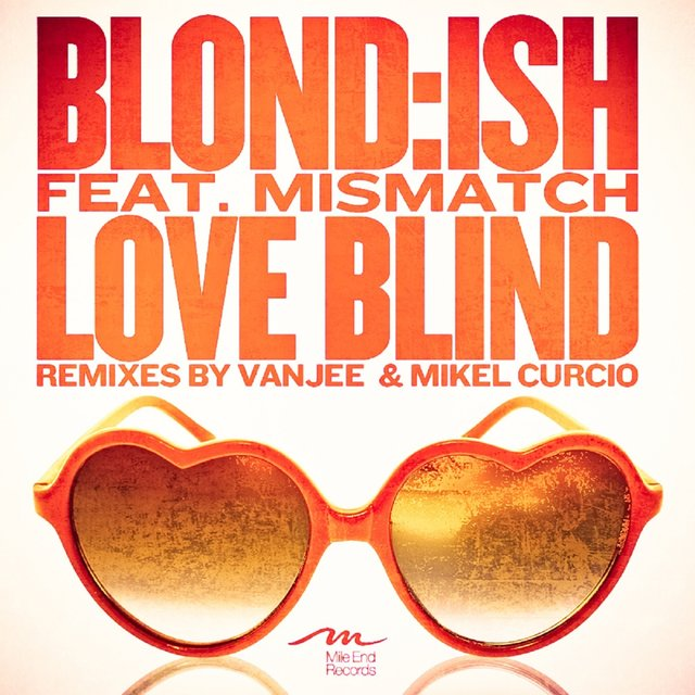 Love Blind feat. Mismatch