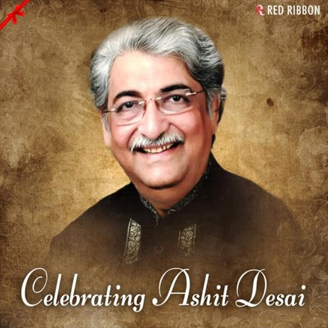 Celebrating Ashit Desai