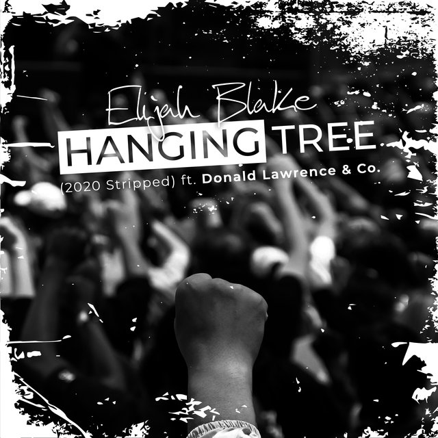Hanging Tree (2020 Stripped) [feat. Donald Lawrence & Co.]