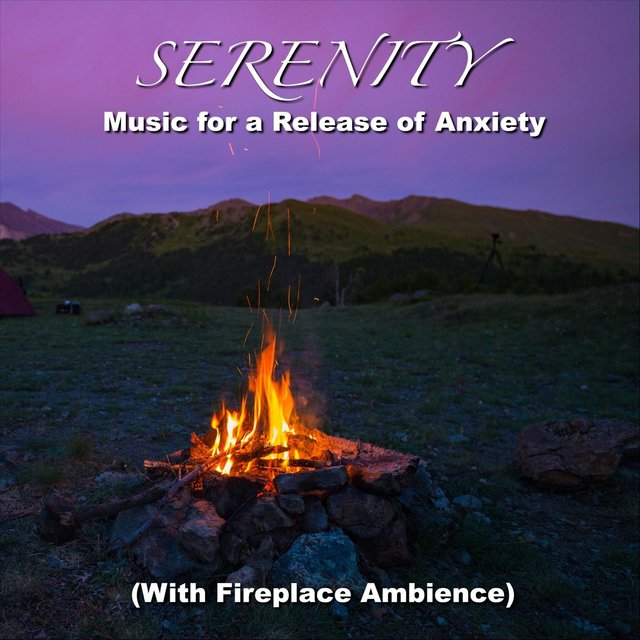 Serenity Music for a Release of Anxiety (With Fireplace Ambience)