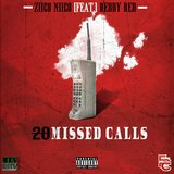 20 Missed Calls (feat. Reddy Red)