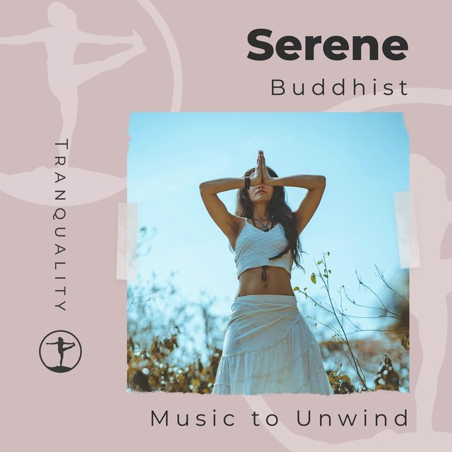 Serene Buddhist Music to Unwind