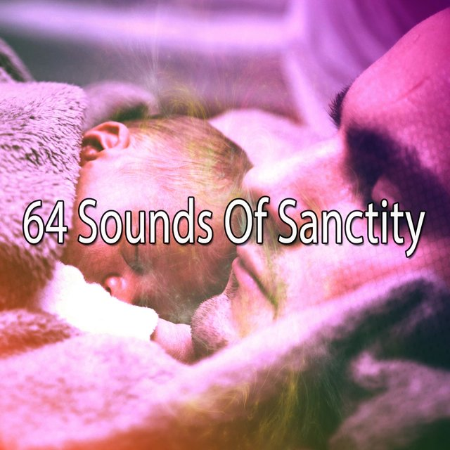 64 Sounds of Sanctity