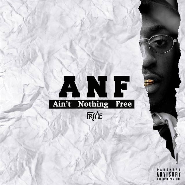 ANF: Ain't Nothing Free
