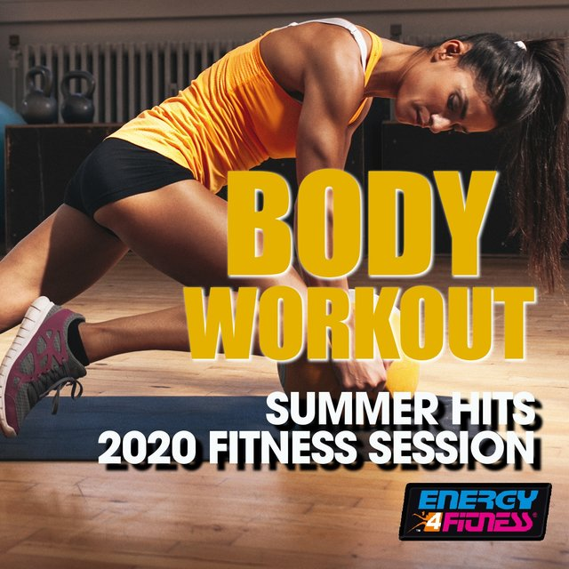 Body Workout Summer Hits 2020 Fitness Session