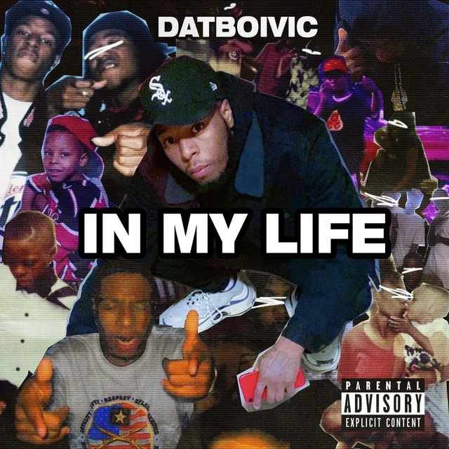 Cover art for album In My Life by Dat Boi Vic