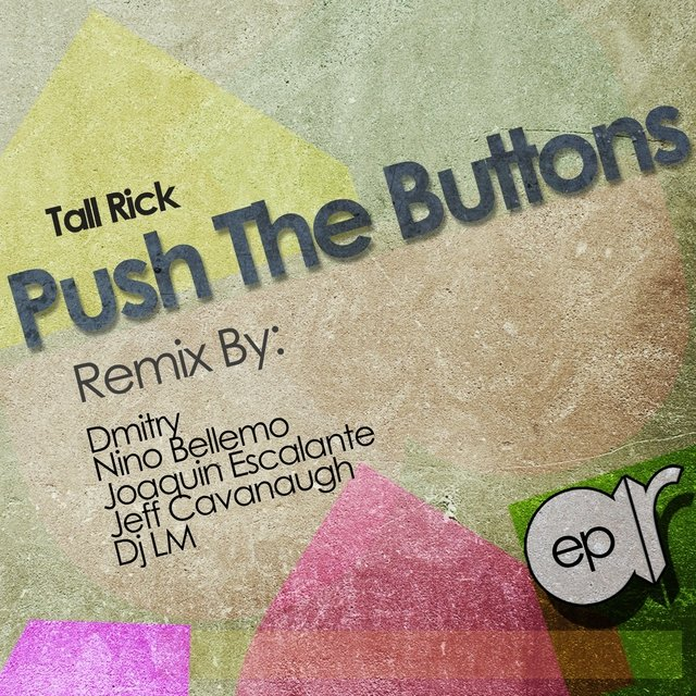 Push the Buttons EP