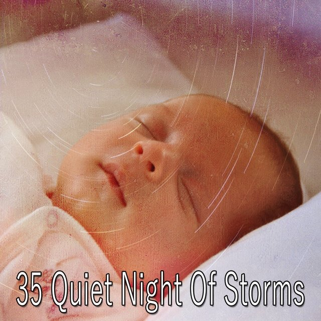 35 Quiet Night of Storms