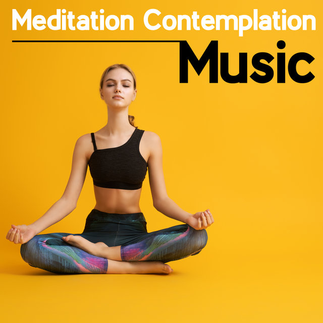 Meditation Contemplation Music: Relaxing BGM for or Buddhist Chants, Mantras, Prayers, Meditation and Yoga
