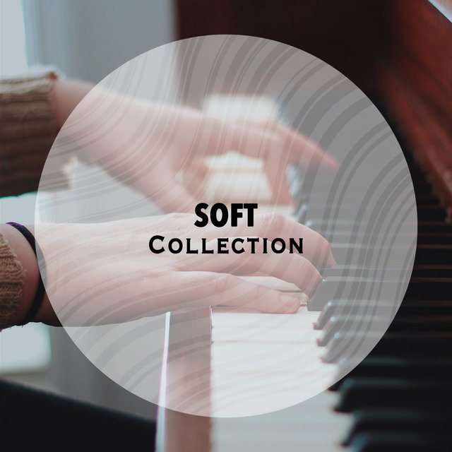 Soft Ambience Collection