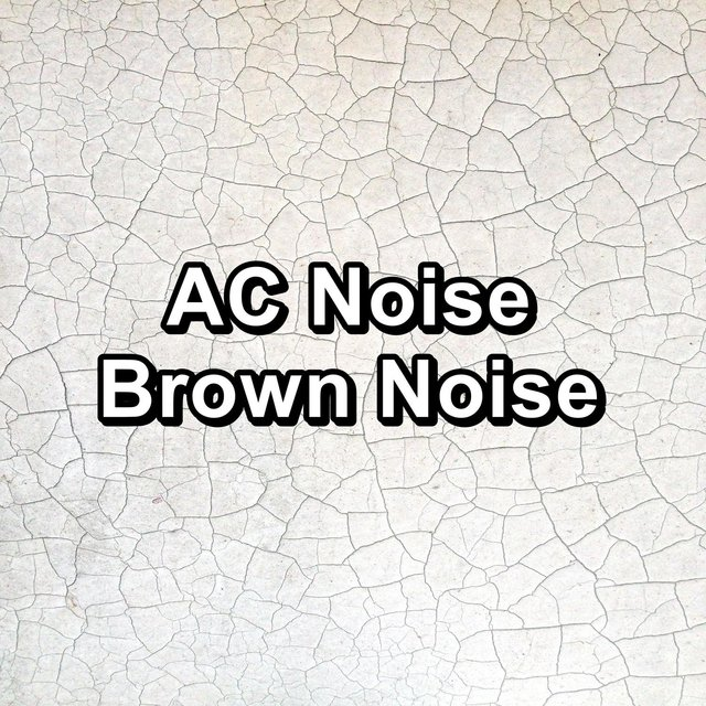 AC Noise Brown Noise
