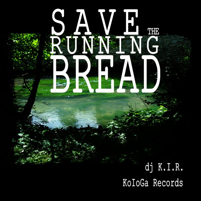 Save the Running Bread