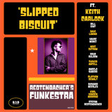 Slipped Biscuit (feat. Keith Carlock & Tucker Antell)
