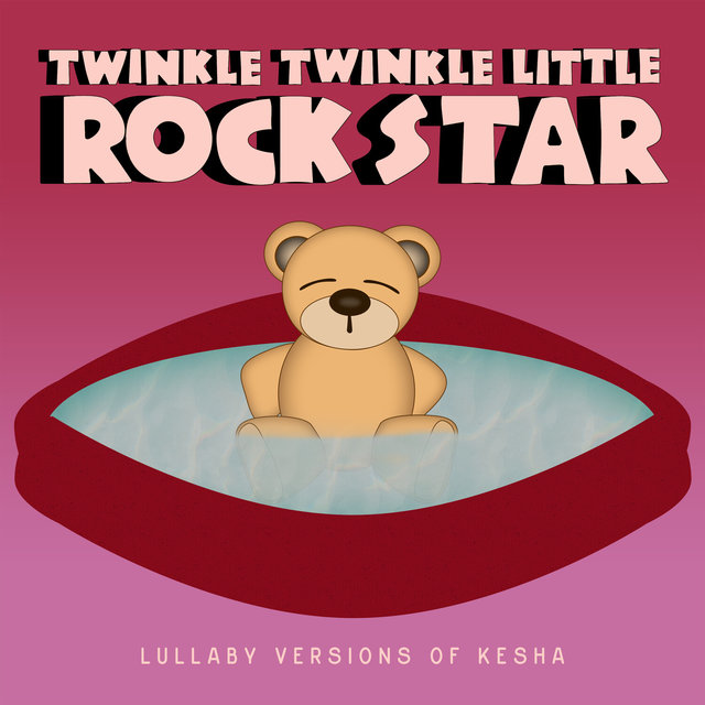 Lullaby Versions of Kesha