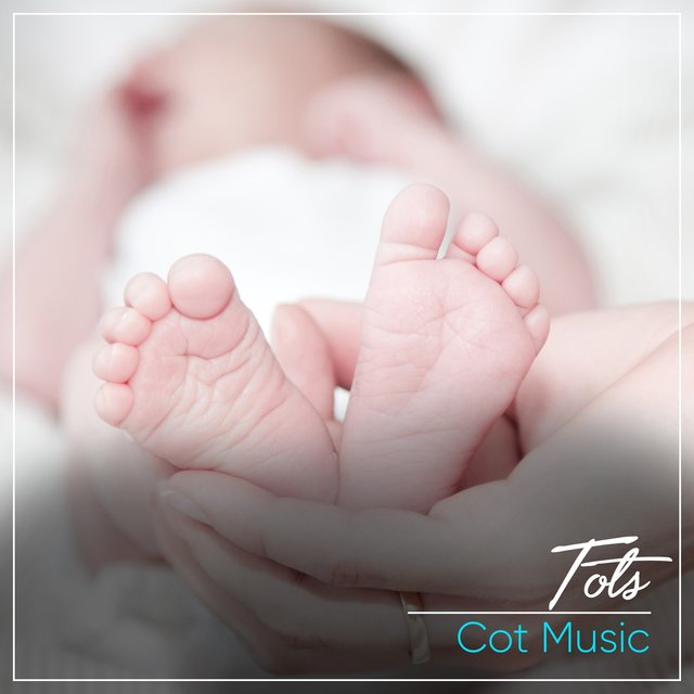 Atmospheric Tots Cot Music
