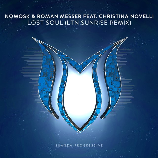 Lost Soul (LTN Sunrise Remix)