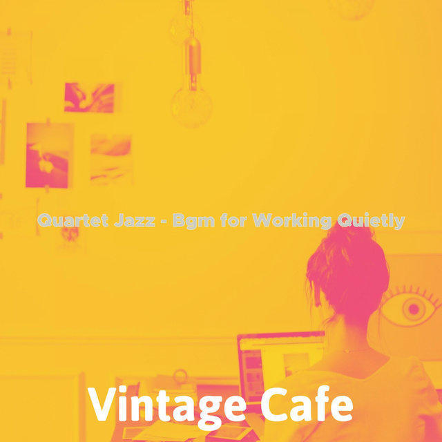 Quartet Jazz - Bgm for Working Quietly
