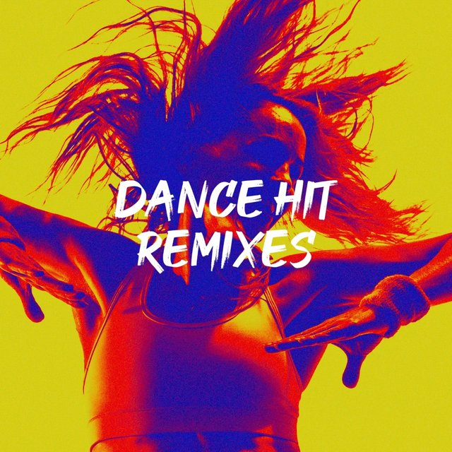 Dance Hit Remixes