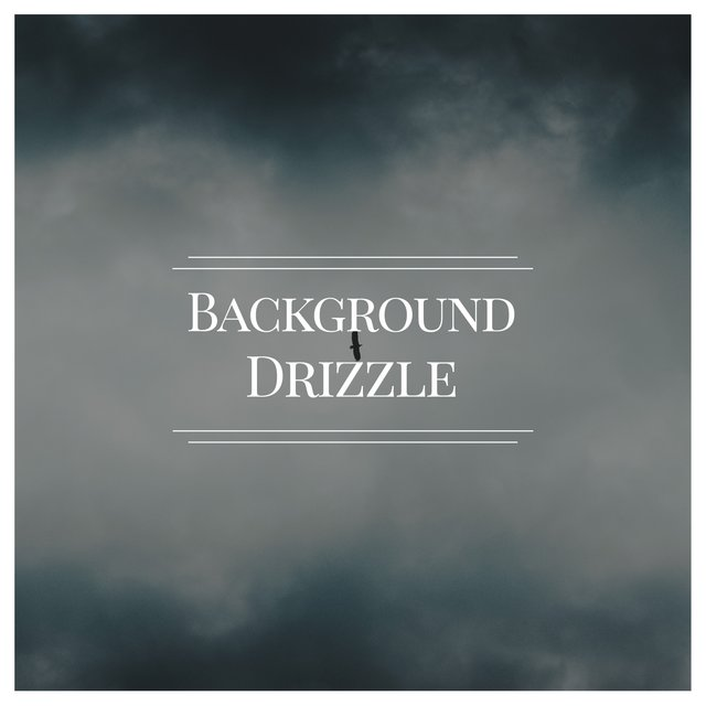 Background Drizzle