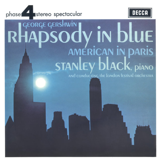 Gershwin: Rhapsody In Blue; American In Paris