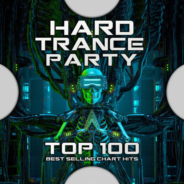 Hard Trance Party Top 100 Best Selling Chart Hits