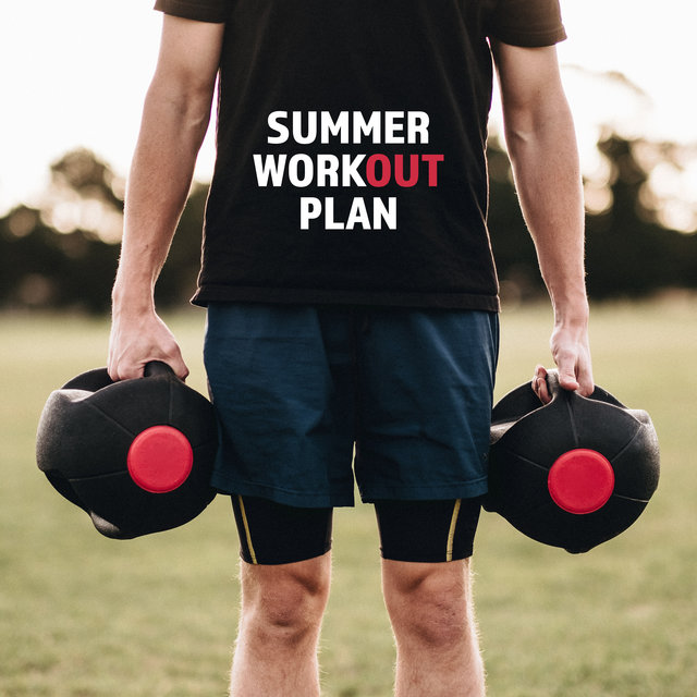 Summer Workout Plan - Music for Exercises and Training, to Lose Superfluous Kilograms, Lose Weight and Achieve Your Dream Figure for the Summer