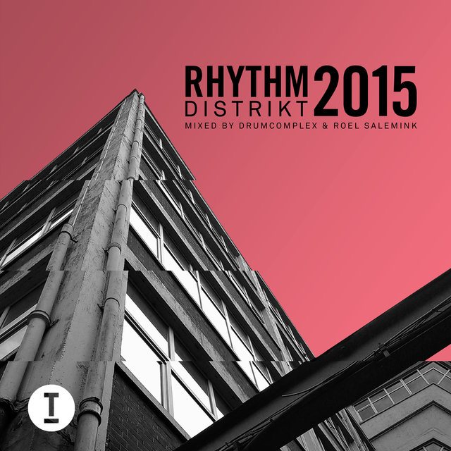 Best Of Rhythm Distrikt 2015: Mixed by Drumcomplex & Roel Salemink