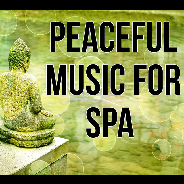 Peaceful Music for Spa -  Nature Sound, New Age, Massage Music, Reiki Healing, Lounge Music, Soothing Music, Calmness