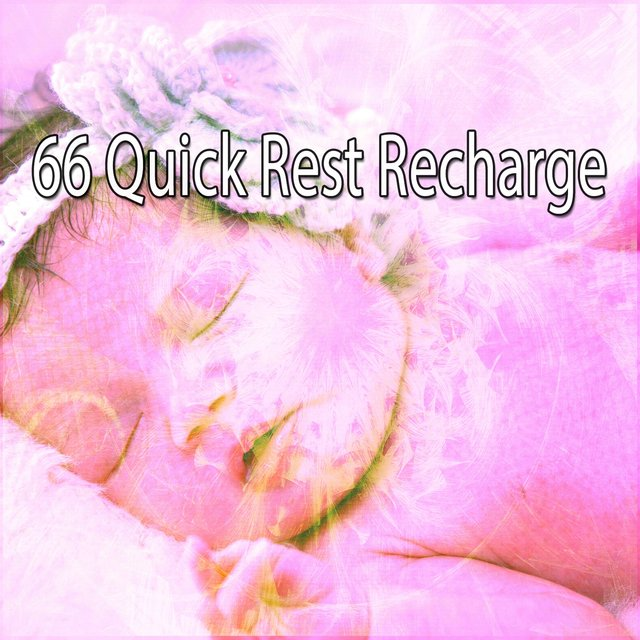 66 Quick Rest Recharge