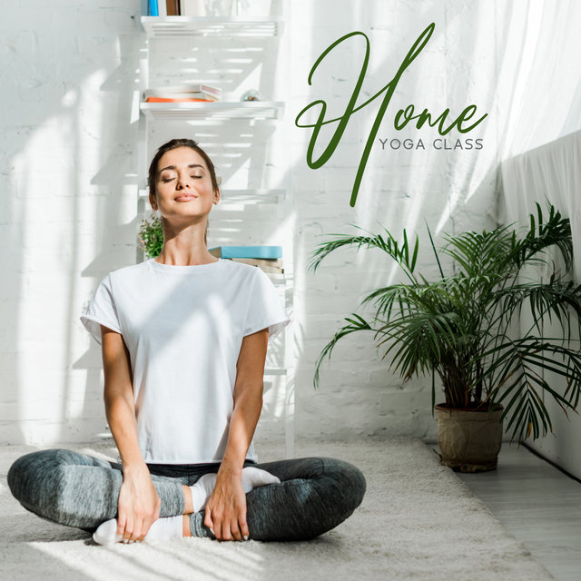 Home Yoga Class - Achieve the Ultimate Harmony of Body and Spirit