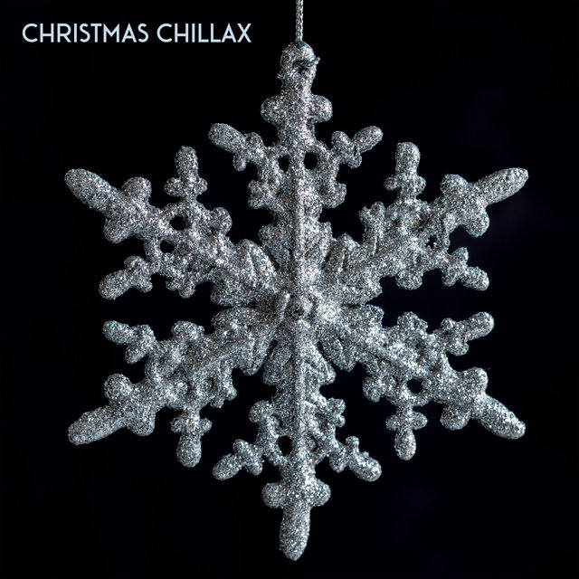 Christamas Chillax – Xmas Relaxation, Winter Chill Out Music, Christmas Lounge Music, Party Time, Chill Holiday