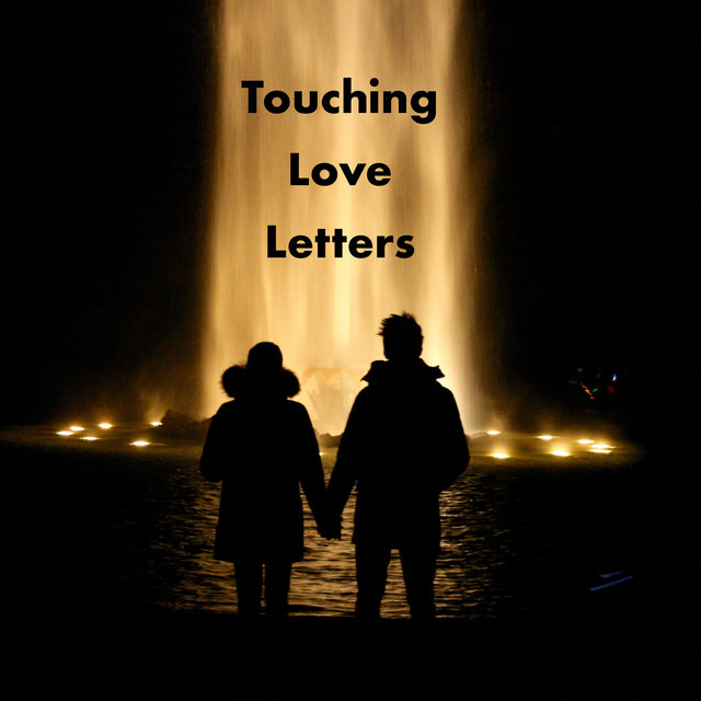 Touching Love Letters – Sensual and Romantic Jazz Melodies for People in Love