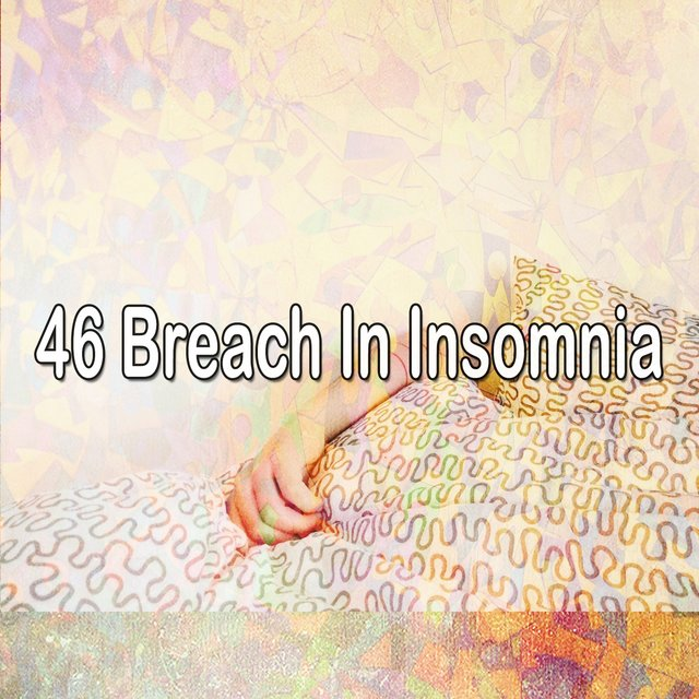 46 Breach In Insomnia