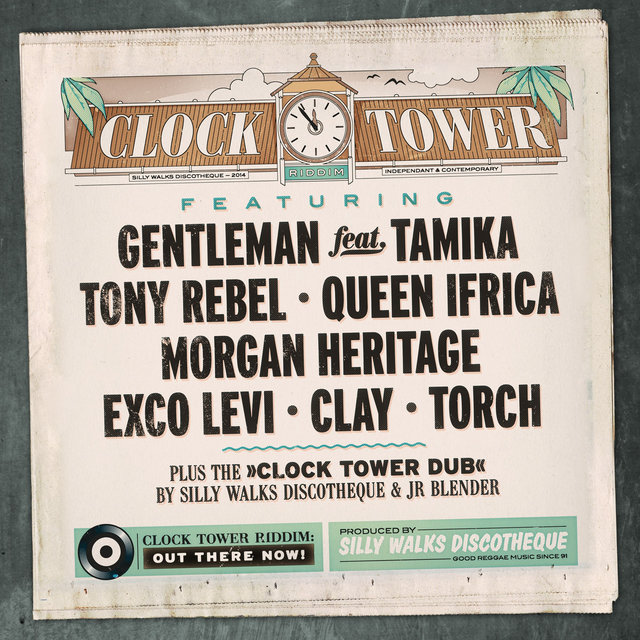 Silly Walks Discotheque Presents Clock Tower Riddim