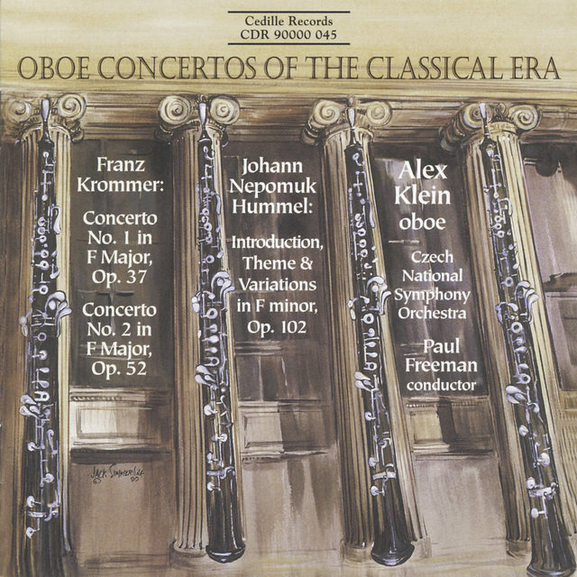 Krommer: Oboe Concertos Nos. 1 and 2 / Hummel: Introduction, Theme and Variations