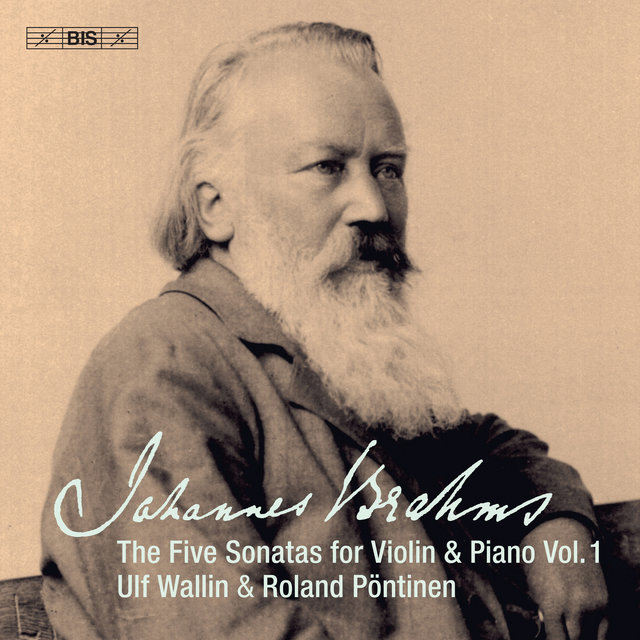 Brahms: Works for Violin & Piano, Vol. 1