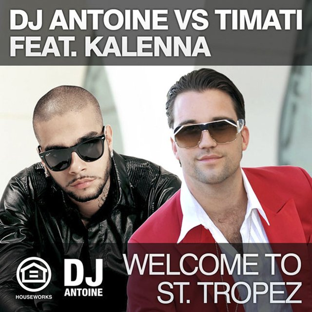 Welcome To St. Tropez (vs Timati feat. Kalenna)