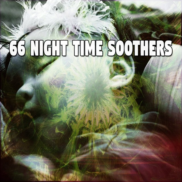 66 Night Time Soothers