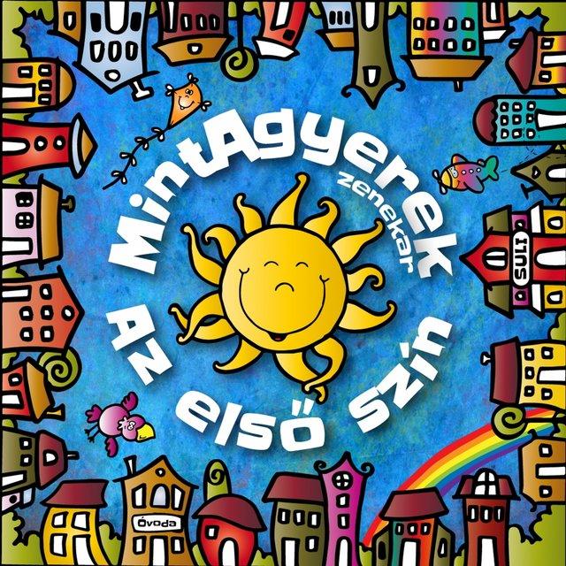 Cover art for album Az Első Szín by MintAgyerek zenekar
