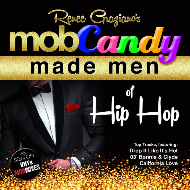 Renee Graziano's Mob Candy Made Men of Hip Hop