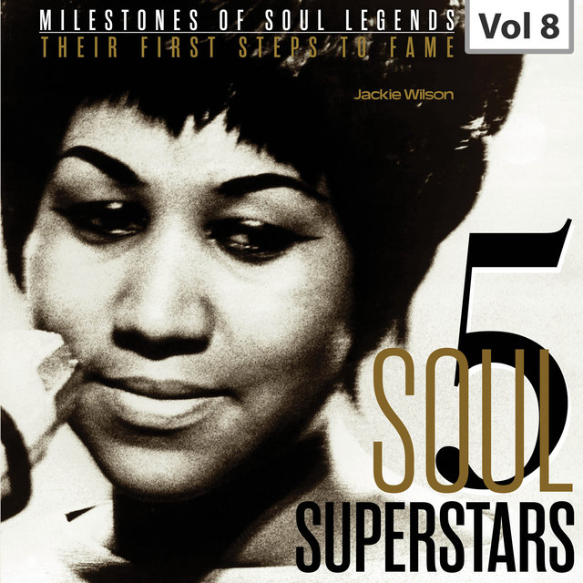 Milestones of Soul Legends: Five Soul Superstars, Vol. 8