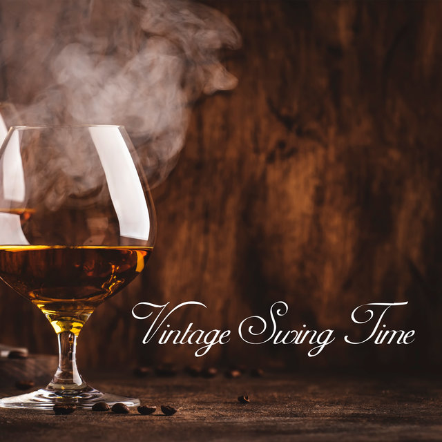 Vintage Swing Time – Unique Cocktail Party Jazz Music Collection