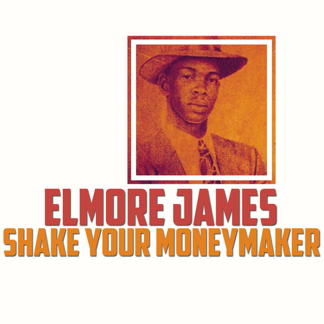 Shake Your Moneymaker