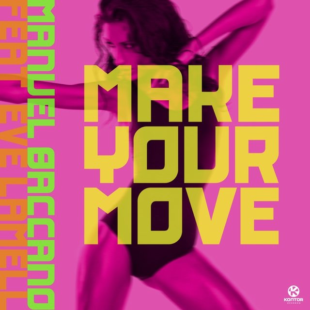 Make Your Move (feat. Eve Lamell)