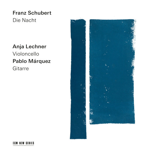 Schubert: Die Nacht (Arr. for Cello and Guitar by Anja Lechner and Pablo Márquez)